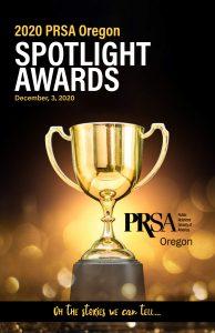 PRSA Oregon Spotlight Awards was held in December 2020.